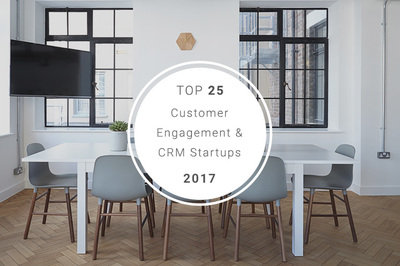 Top 25 CRM and customer engagement startups